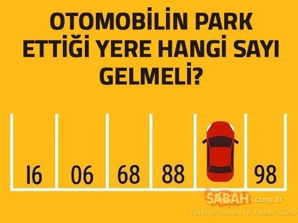 Otomobilin park ettiği yere hangi sayı  gelmelidir?